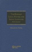 The German Legal System and Legal Language