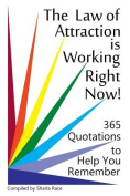 The Law of Attraction Is Working Right Now!