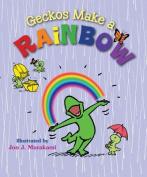 Geckos Make a Rainbow [Board book]