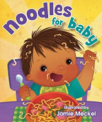 Noodles for Baby [Board book]