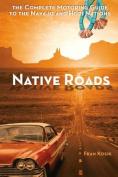 Native Roads