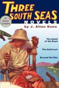 Three South Seas Novels
