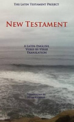 The Latin Testament Project New Testament
