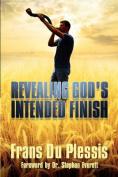 Revealing God's Intended Finish