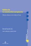 Reflets De La Construction Europaeenne [FRE]