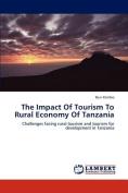 The Impact of Tourism to Rural Economy of Tanzania