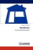 Recidivism