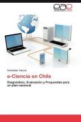 E-Ciencia En Chile [Spanish]