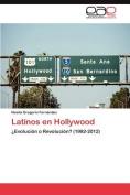 Latinos En Hollywood [Spanish]
