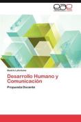Desarrollo Humano y Comunicaci N [Spanish]