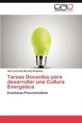 Tareas Docentes Para Desarrollar Una Cultura Energ Tica [Spanish]