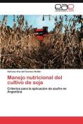 Manejo Nutricional del Cultivo de Soja [Spanish]