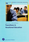 Transitions in Vocational Education