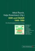 DDR und CS(S)R 1949-1989