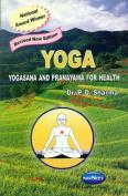Yoga: Yogasana and Pranayama