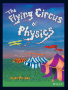 The Flying Circus of Physics, 2nd Edition