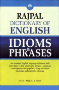 Rajpal Dictionary of English Idioms & Phrases