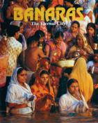 Banaras the Eternal City - English Edition