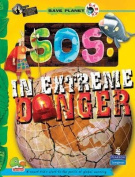 SOS: In Extreme Danger