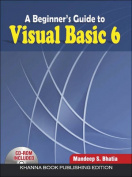 A Beginner'S Guide to Visual Basic 6