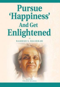 Pursue Happiness and Get Enlightened