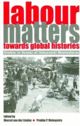 Labour Matters Towards Global Histories