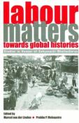 Labour Matters Towards Global Histories