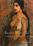 Amrita Sher-Gil - A Self-Portrait in Letters and Writings