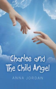 Charlee and the Child Angel
