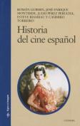 Historia del Cine Espanol [Spanish]
