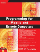 Programming for Mobile and Remote Computers