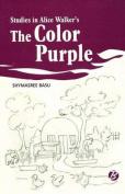 Studies in Alice Walker's 'the Color Purple'