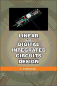 Linear and Digital Integrated Circuits Design