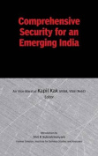 Comprehensive Security for an Emerging India
