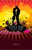14th Feb: A Love Story