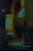 A Sliver of Moonbeam