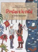 Piratas a la Vista y Otras Historias [Spanish]