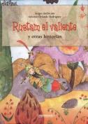 Rustam El Valiente y Otras Historias [Spanish]