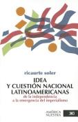 Idea y Cuestion Nacional Latinoamericana [Spanish]