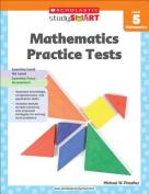 Scholastic Study Smart Mathematics Practice Tests Level 5
