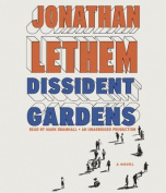 Dissident Gardens [Audio]