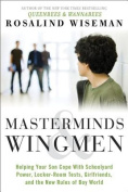 Masterminds and Wingmen