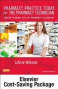 Pharmacy Practice Today for the Pharmacy Technician 1e