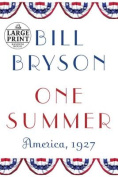 One Summer: America, 1927 [Large Print]