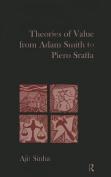 Theories of Value from Adam Smith to Piero Sraffa