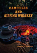 Campfires and Sipping Whiskey