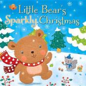 Little Bear's Sparkly Christmas [Board Book]