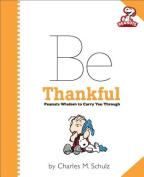 Peanuts: be Thankful