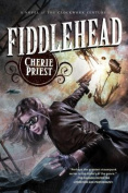 Fiddlehead (Clockwork Century)