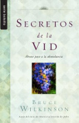 Secretos de la Vid = Secrets of the Vine [Spanish]